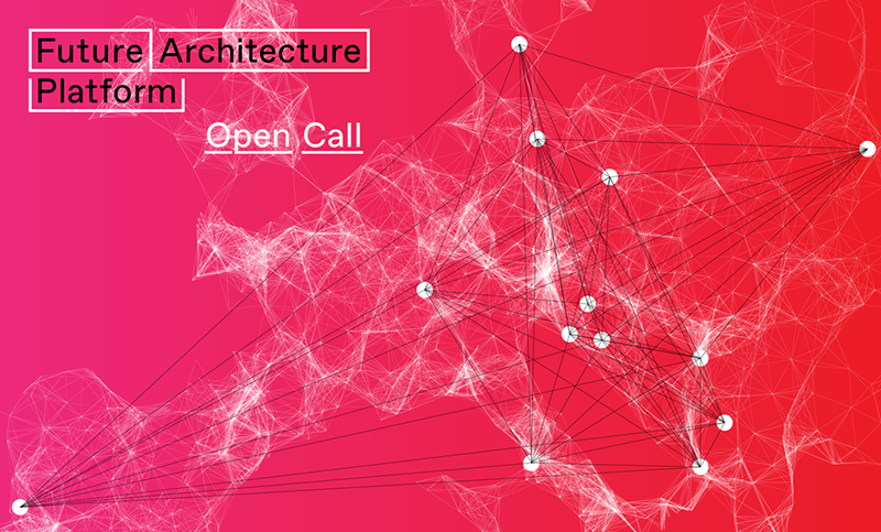 Future Architecture Platform. Call for Ideas