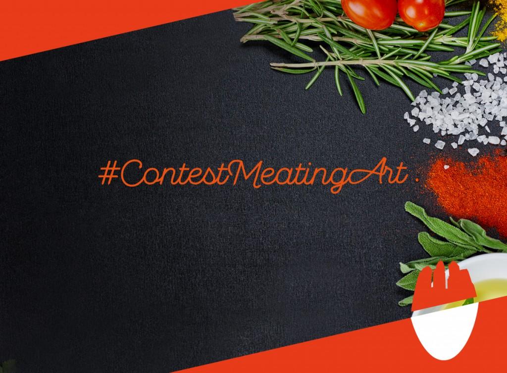 #ContestMeatingArt: crea e fotografa il tuo piatto